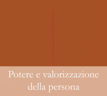 Potere e valorizzazione della persona